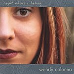 Wendy Colonna Right Where I Belong