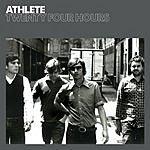 Athlete Twenty Four Hours (Single)