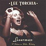 Lee Torchia Loverman