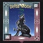 Delta Moon Howlin'