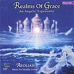 Aeoliah Realms Of Grace: Music For Healthy Living
