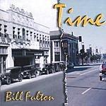 Bill Fulton Time