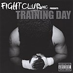 Fight Club Inc. Training Day (Parental Advisory)