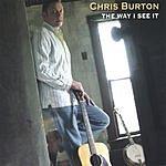 Chris Burton The Way I See It