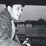 Mark Abis Changing Inside