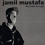 Jamil Mustafa The Breakthrough