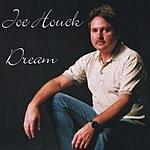 Joe Houck Dream