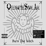 Queens Of The Stone Age Burn The Witch (Maxi-Single)