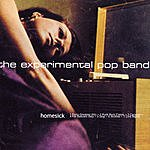 The Experimental Pop Band Homesick