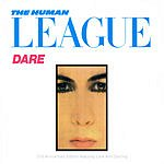 The Human League Dare!/Love And Dancing
