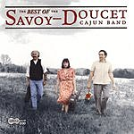 The Savoy-Doucet Cajun Band The Best Of