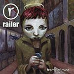 Railer Frame Of Mind