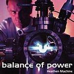 Balance Of Power Heathen Machine