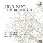 Arvo Pärt I Am the True Vine