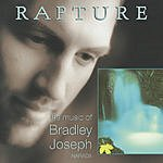 Bradley Joseph Rapture (The Music Of Bradley Joseph)
