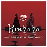 Kin Za Za Number One In Shambala