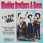 Maddox Brothers & Rose On the Air: The 1940's (Live)
