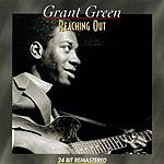 Grant Green Reaching Out
