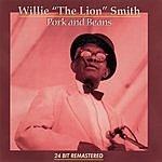 Willie 'The Lion' Smith Pork & Beans