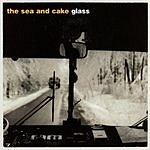 The Sea And Cake Glass