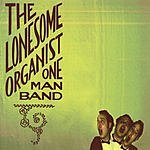 The Lonesome Organist Forms And Follies