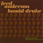 Fred Anderson Quartet Back Together Again
