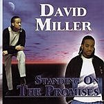 David Miller Standing On The Promises