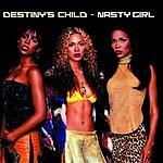 Destiny's Child Nasty Girl (Single)