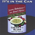 Doreen Robideaux & Her Soul Kitchen It's In The Can