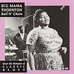Big Mama Thornton Ball 'N Chain