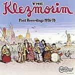 The Klezmorim First Recordings 1976-78