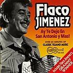 Flaco Jimenez Ay Te Dejo En San Antonio Y Mas!