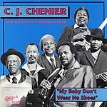 C.J. Chenier My Baby Don't Wear No Shoes