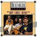 Beausoleil Hot Chili Mama