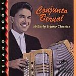 Conjunto Bernal 16 Early Tejano Classics
