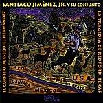 Santiago Jimenez Jr. El Corrido De Esequiel Hernandez