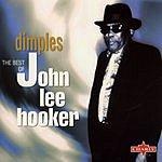 John Lee Hooker Dimples: The Very Best Of John Lee Hooker