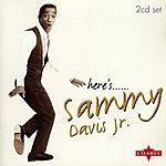 Sammy Davis, Jr. Here's...Sammy Davis Jr.