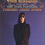 Todd Rundgren The Ever Popular Tortured Artist Effect
