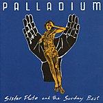 Palladium Sister Flute & The Sunday Best