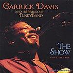 Garrick Davis & His Fabulous Funky Band The Show
