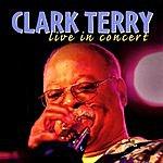 Clark Terry Live In Concert