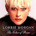 Lorrie Morgan The Color Of Roses