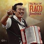 Flaco Jimenez The Best Of Flaco Jiménez