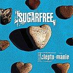 Sugar Free Clepto-manie