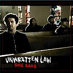 Unwritten Law She Says