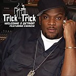 Trick Trick Welcome 2 Detroit (Parental Advisory)