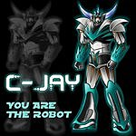 C-Jay You Are The Robot