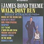 Billy Strange The James Bond Theme/Walk Don't Run '64