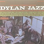 Gene Norman Dylan Jazz - Featuring The Compositions Of Bob Dylan